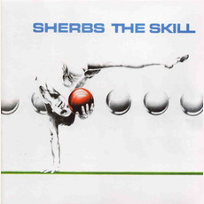 The Skill (Remastered) mp3 Album by The Sherbs