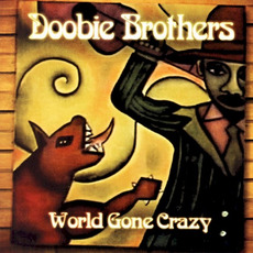 World Gone Crazy mp3 Album by The Doobie Brothers