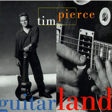 Guitarland mp3 Album by Tim Pierce
