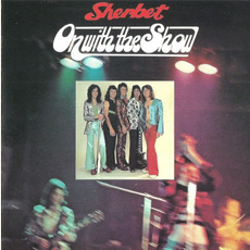 On With the Show (Remastered) mp3 Album by Sherbet