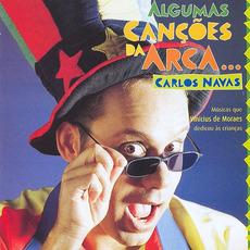 Algumas Canções da Arca... mp3 Album by Carlos Navas