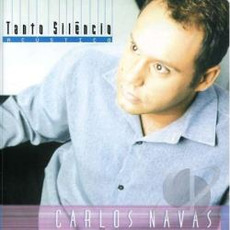 Tanto Silêncio - Acústico mp3 Album by Carlos Navas