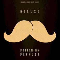 Polishing Peanuts mp3 Album by Deluxe