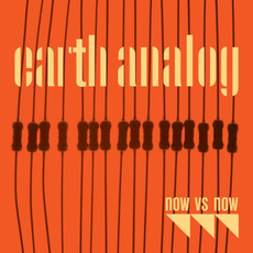 Earth Analog mp3 Album by Now Vs Now