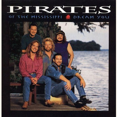 Dream You mp3 Album by Pirates of the Mississippi