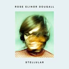 Stellular (Limited Edition) mp3 Album by Rose Elinor Dougall