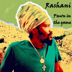 Pawn in the Game mp3 Album by Rashani