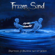 Fractals: A Shadow out of Lights mp3 Album by Frozen Sand