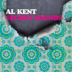 Secret Sounds mp3 Album by Al Kent