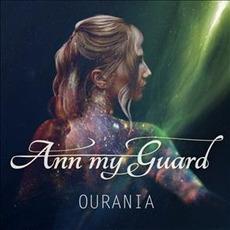 Ourania mp3 Album by Ann My Guard
