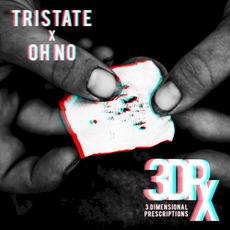 3 Dimensional Prescriptions mp3 Album by Oh No & Tristate