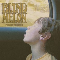 For My Friends mp3 Album by Blind Melon