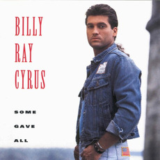 Some Gave All mp3 Album by Billy Ray Cyrus