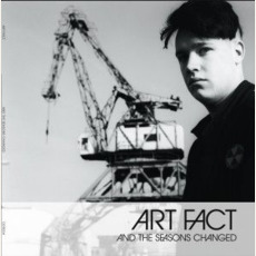 And the Seasons Changed mp3 Artist Compilation by Art Fact