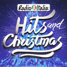 Radio Italia: Hits and Christmas mp3 Compilation by Various Artists