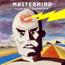 "Mastermind, Volume Two: ""Brainstorm"" (Remastered) mp3 Album by Mastermind (USA)"