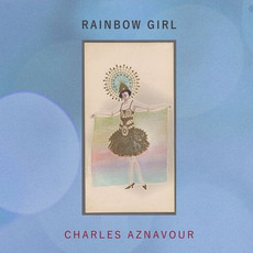 Rainbow Girl mp3 Artist Compilation by Charles Aznavour