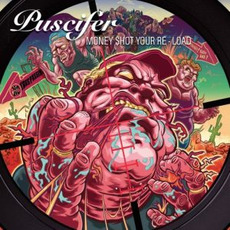 Money $hot Your Re-Load by Puscifer