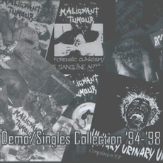Demo/Singles Collection '94-'98 mp3 Artist Compilation by Malignant Tumour