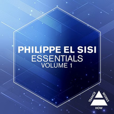 Philippe El Sisi Essentials, Volume 1 mp3 Compilation by Various Artists