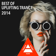 Best of Uplifting Trance 2014 mp3 Compilation by Various Artists