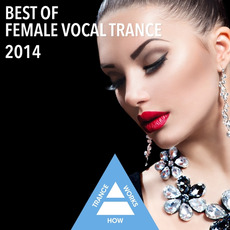 Best of Female Vocal Trance 2014 mp3 Compilation by Various Artists