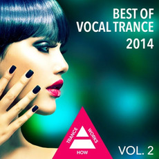 Best of Vocal Trance 2014, Vol. 2 mp3 Compilation by Various Artists