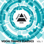 Vocal Trance Classics, Vol. 1