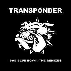 Bad Blue Boys mp3 Single by Transponder