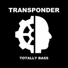 Totally Bass mp3 Single by Transponder