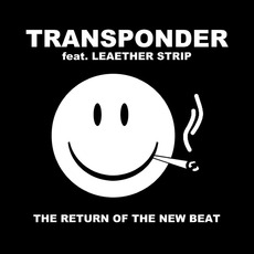The Return Of The New Beat mp3 Single by Transponder