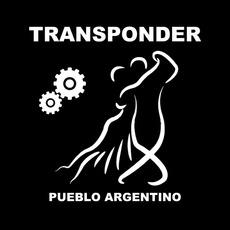 Pueblo Argentino mp3 Single by Transponder