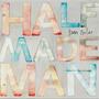 Half Made Man