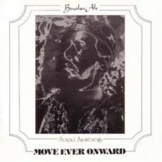 Move Ever Onward (Remastered) mp3 Album by Brother Ah