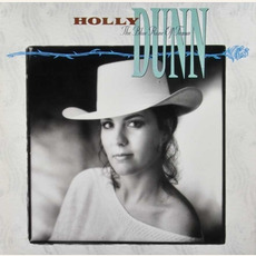 The Blue Rose of Texas mp3 Album by Holly Dunn