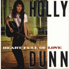 Heart Full of Love mp3 Album by Holly Dunn