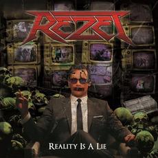 Reality Is A Lie mp3 Album by Rezet