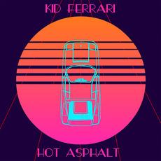 Hot asphalt mp3 Album by Kid Ferrari