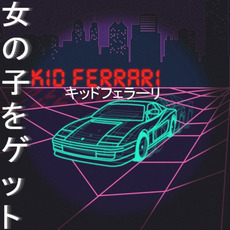 Get The Girl mp3 Album by Kid Ferrari