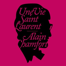 Une vie Saint Laurent mp3 Album by Alain Chamfort