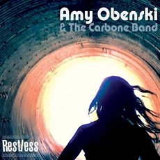 Restless mp3 Album by Amy Obenski & the Carbone Band
