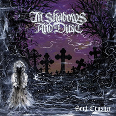 Soul Crusher mp3 Album by In Shadows and Dust