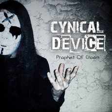 Prophet Of Gloom mp3 Album by Cynical Device