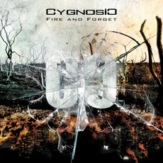 Fire and Forget mp3 Album by CygnosiC