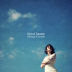 Ménage à trois mp3 Album by Chloé Lacan