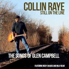 Still on the Line - The Songs of Glen Campbell mp3 Album by Collin Raye