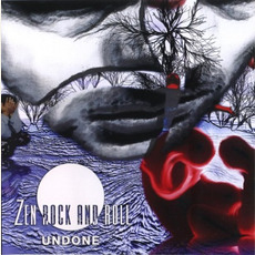 Undone mp3 Album by Zen Rock and Roll