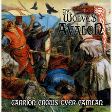 Carrion Crows Over Camlan mp3 Album by The Wolves of Avalon