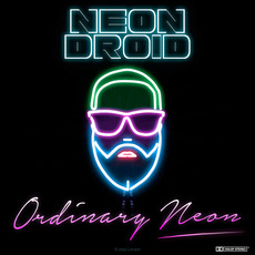 Ordinary neon mp3 Album by The Neon Droid