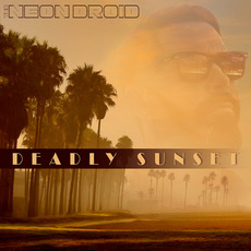 Deadly Sunset mp3 Album by The Neon Droid